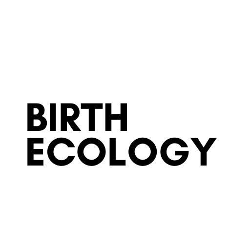 THE ECOLOGY OF BIRTH