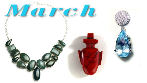 What are the March Birthstones?