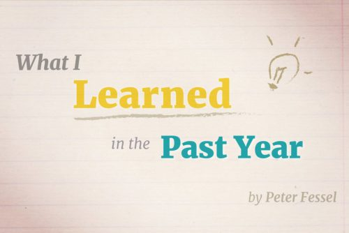 What I Learned in the Past Year by Peter Fessel