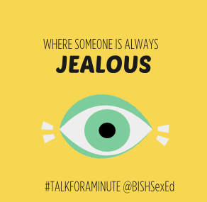 talkforaminute BISH where someone is always jealous