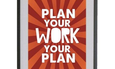 Rencanakan Kerjamu, Kerjakan Rencanamu, Untuk Sukses Dalam MLM