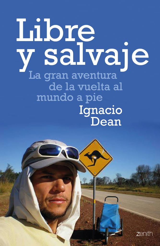 libre y salvaje ignacio dean earth wide walk