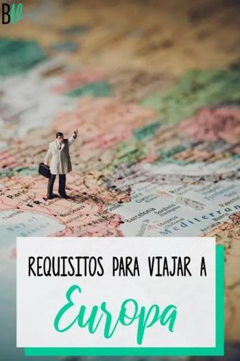 Toda la información que necesitás sobre los requisitos para viajar a Europa.