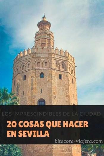 20 cosas que hacer en Sevilla: una guía con ideas para que puedas disfrutar la ciudad al máximo #bitacoraviajera #guiasdeviaje #viajaraeuropa #viajarasevilla #sevilla #quehacer #quever #tipsviajeros