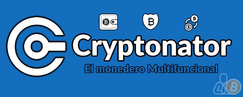 Cryptonator Monedero online de Criptomonedas Multifuncional