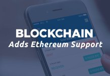 Blockchain Adds Ethereum Support