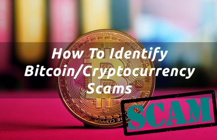 How To Identify Bitcoin/Cryptocurrency Scams