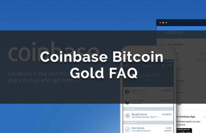 Coinbase Bitcoin Gold FAQ