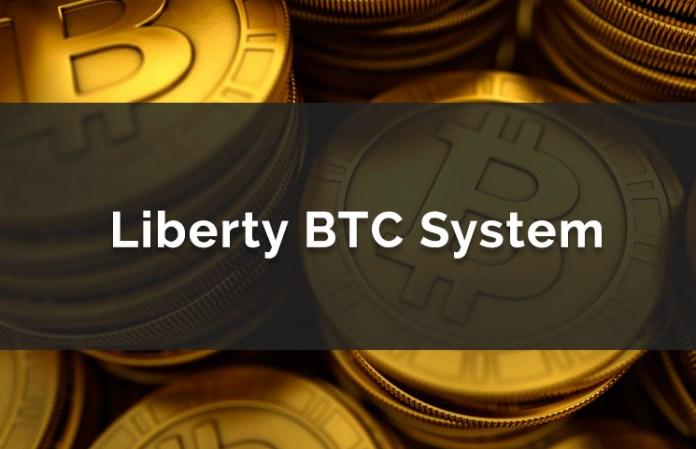 Liberty BTC System