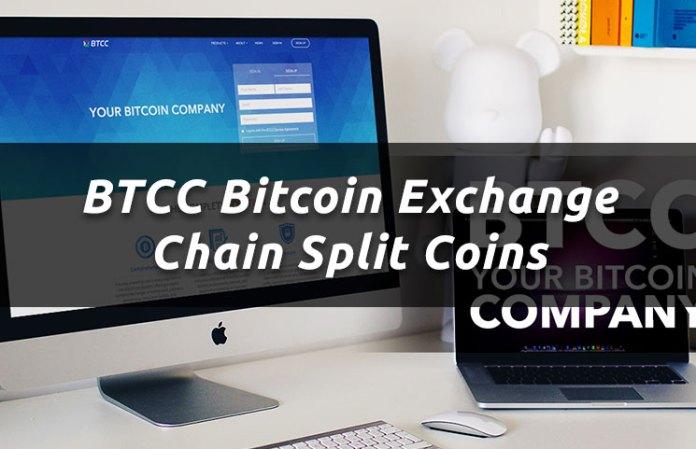 BTCC Bitcoin Exchange Chain Split Coins