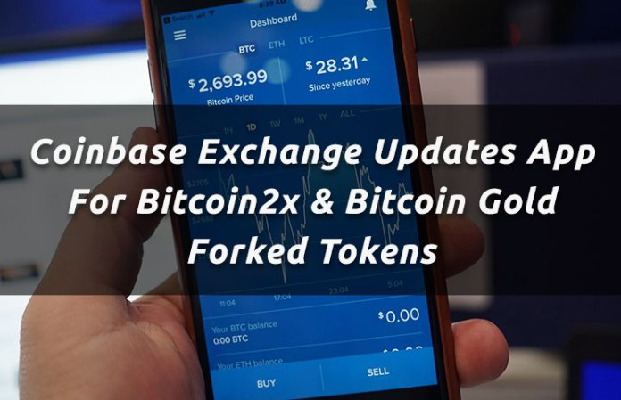 Coinbase Updates For Bitcoin Segwit2x (Bitcoin2x) & Bitcoin Gold Tokens