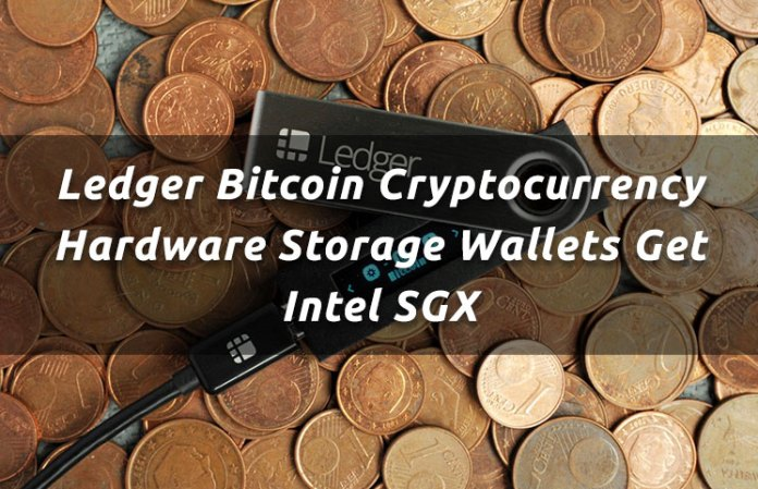 Ledger Bitcoin Cryptocurrency Hardware Storage Wallets Get Intel SGX