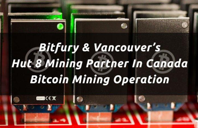 Bitfury & Vancouver's Hut 8 Mining Partner In Canada Bitcoin Mining Operation