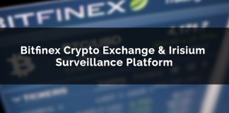 Bitfinex Crypto Exchange Choses Irisium Surveillance Platform