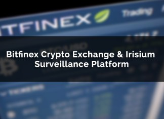 Bitfinex Crypto Exchange Choses Irisium Surveillance Platform