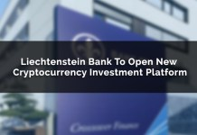Liechtenstein Bank To Open New Cryptocurrency Investment Platform