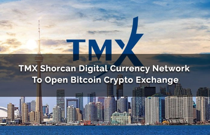 TMX Shorcan Digital Currency Network (ShorcanDCN) Crypto Exchange