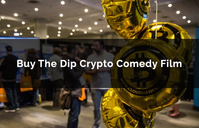 Buy The Dip Crypto Comedy Film