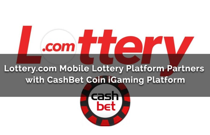 Lottery.com Mobile Lottery Platform Partners With CashBet Coin iGaming Platform