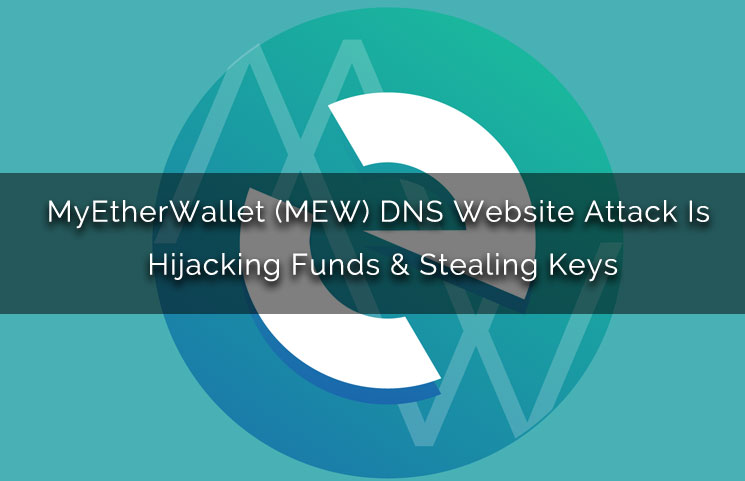 Hackers emptied MEW crypto wallet accounts with DNS attack