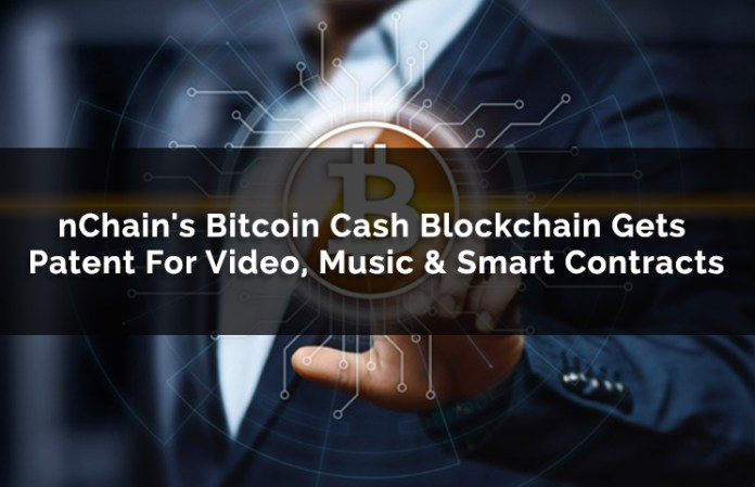nchains bitcoin cash blockchain gets patent for video music smart contracts