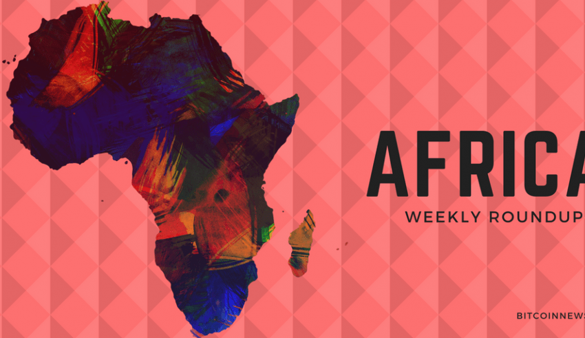 Africa and the Middle East: Crypto and Blockchain News Roundup 13 May to 19th May, 2019