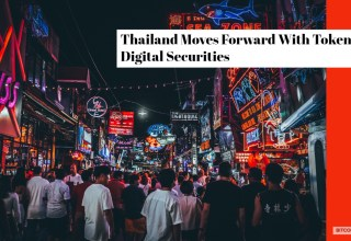 Thailand Moves Forward With Tokenized Digital Securities