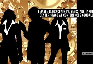 Female Blockchain Pioneers are Taking Center Stage at Conferences Globally
