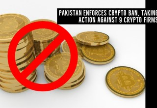 Pakistan Enforces Crypto Ban, Taking Action Against 9 Crypto Firms