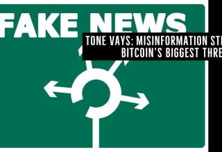 Tone Vays_ Misinformation Still Bitcoin's Biggest Threat