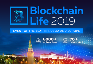 International Forum ​Blockchain Life 2019​ Will Take Place in Moscow on October 16th & 17th