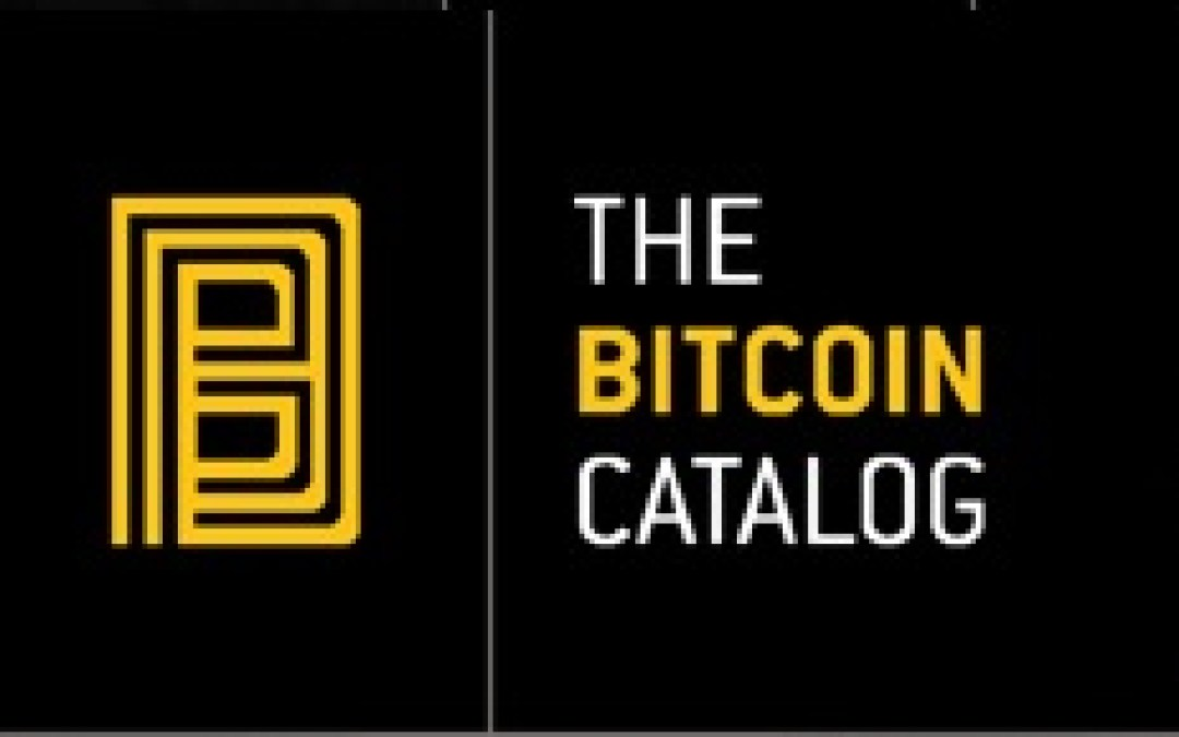 The Bitcoin Catalog's Second Print Edition Launches This November –  Features Over 500 Bitcoin Businesses Reaching Over 5000 Highly Targeted Bitcoin Readers