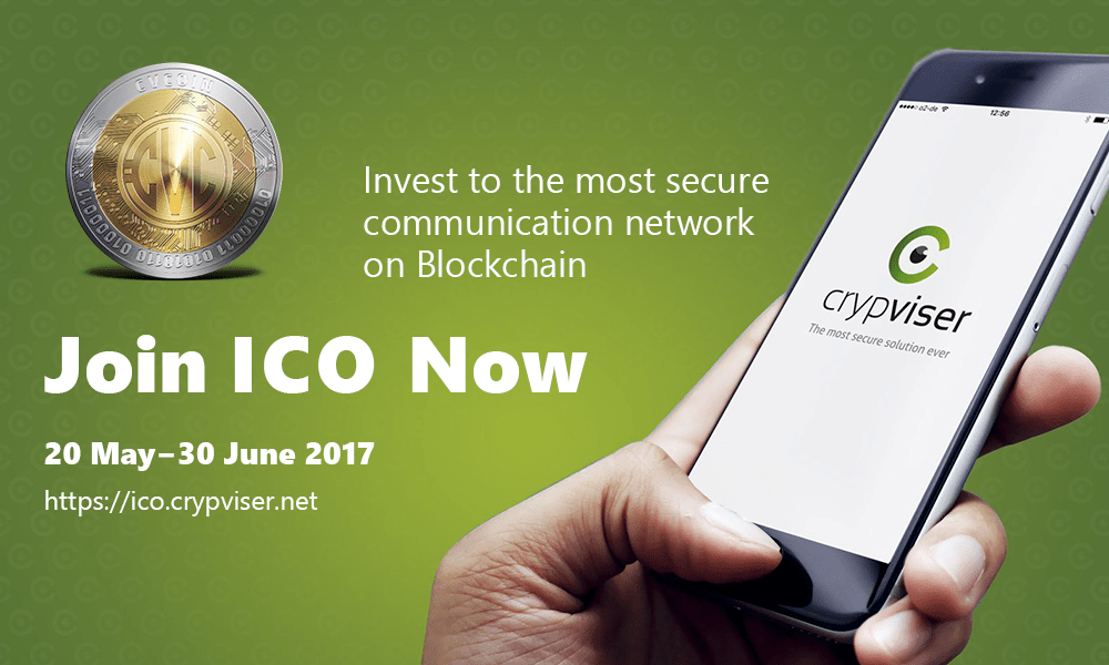 Crypviser Blockchain- Based Encrypted Communication Platform Announces the ICO of CVCoin Tokens