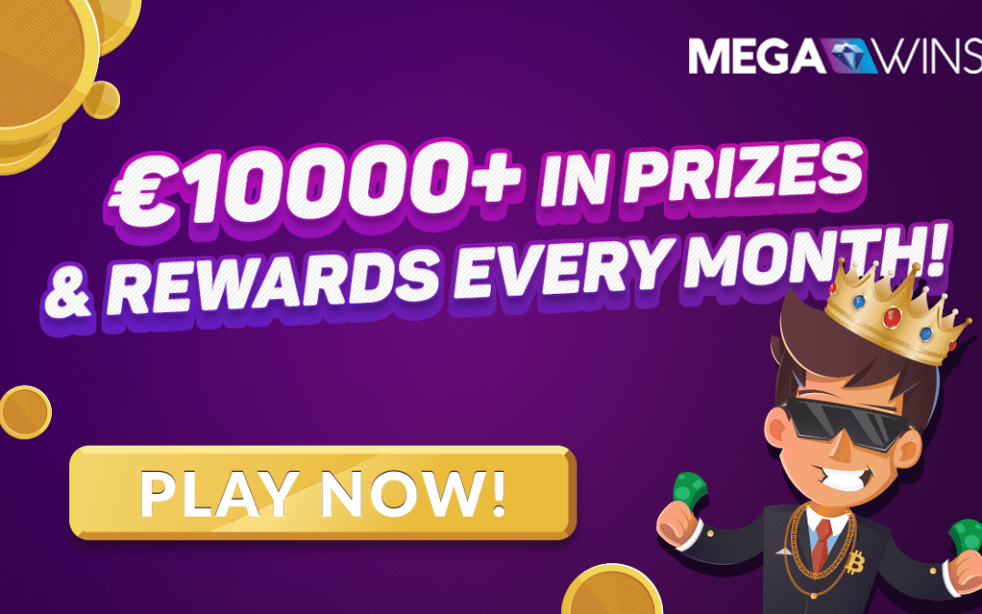 Megawins Pays Over €10000 in Prizes & Rewards Every Month!