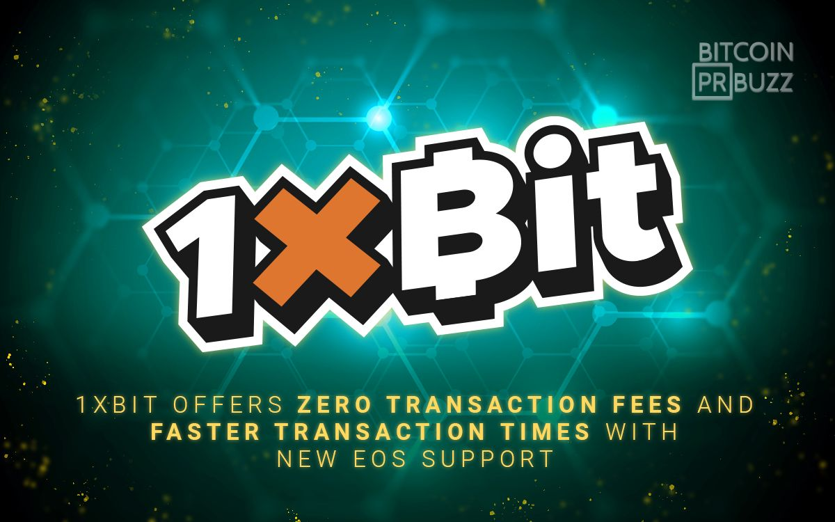 1xBit Offers Zero Transaction Fees and Faster Transaction Times with new EOS ...