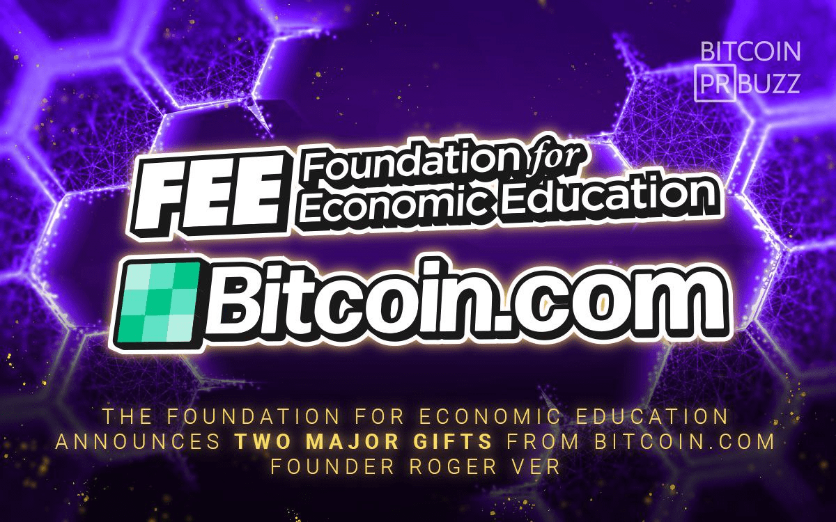 The Foundation for Economic Education Announces Two Major Gifts from Bitcoin....