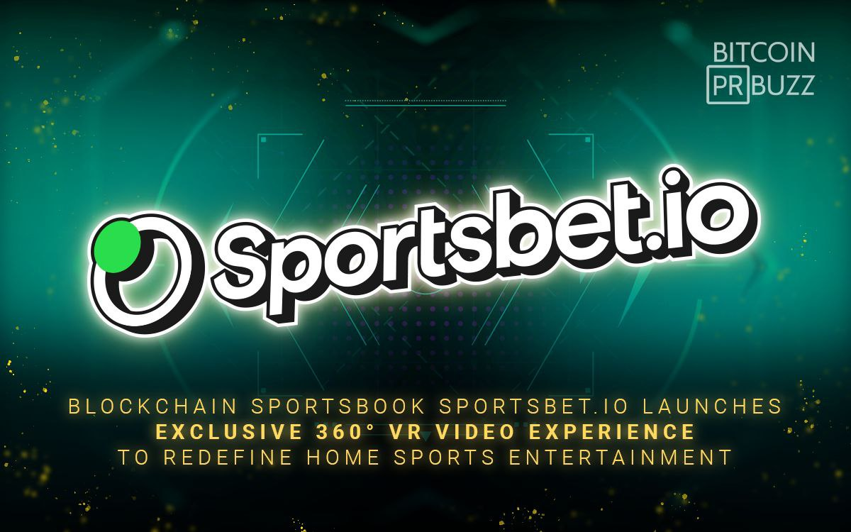 Sportsbet.io Launches Exclusive 360° Cryptocurrency Backed VR Video Experience to Redefine Home Sports Entertainment