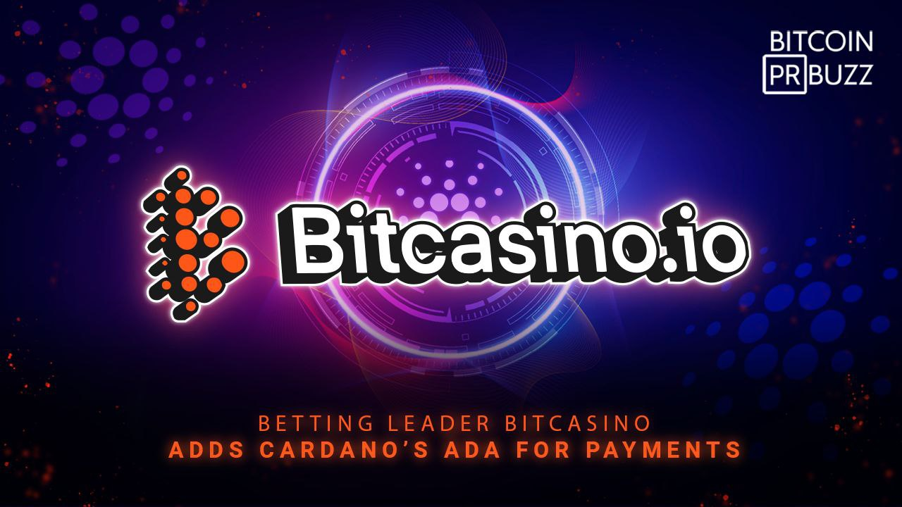 Betting Leader Bitcasino Adds Cardano's ADA for Payments