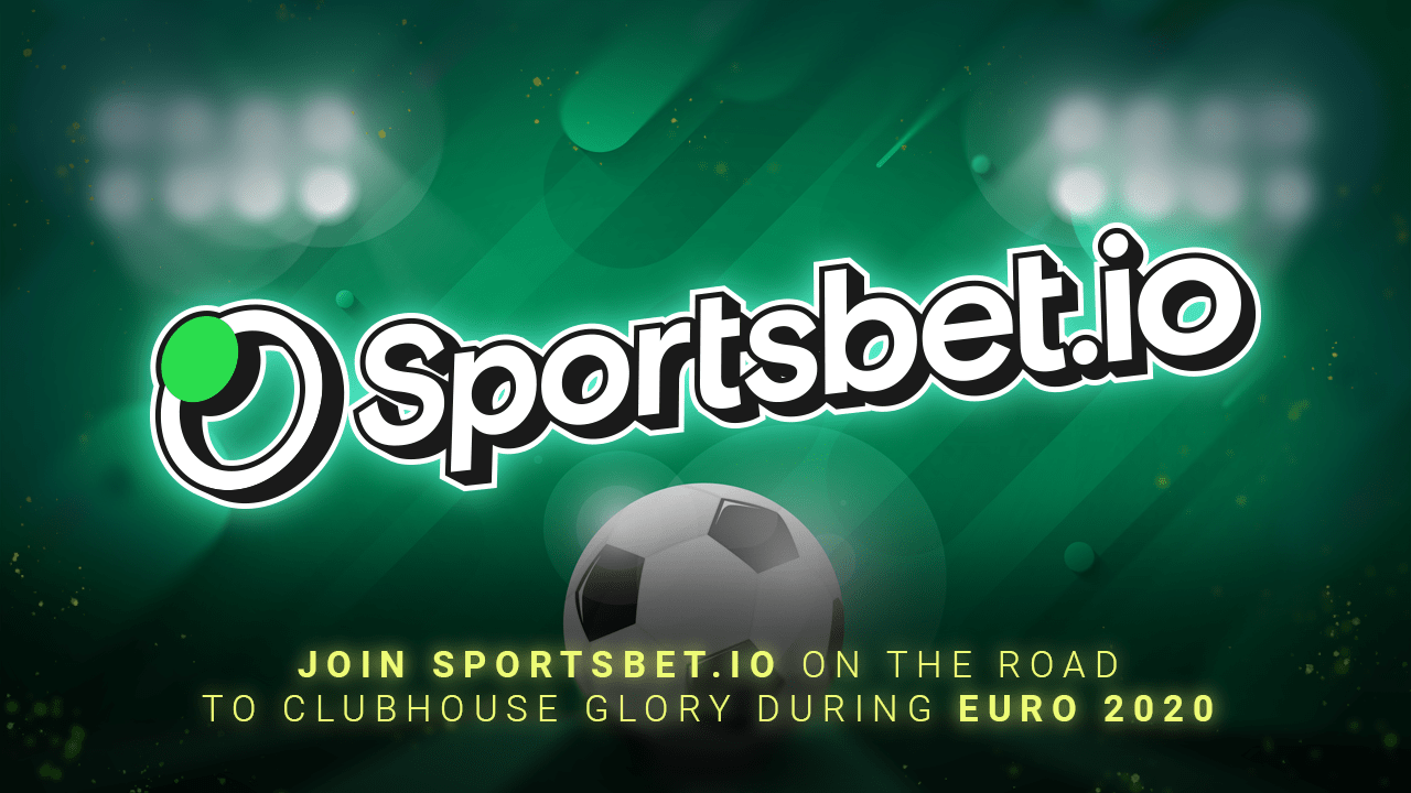 Join Sportsbet.io on the Road to Clubhouse Glory During Euro 2020