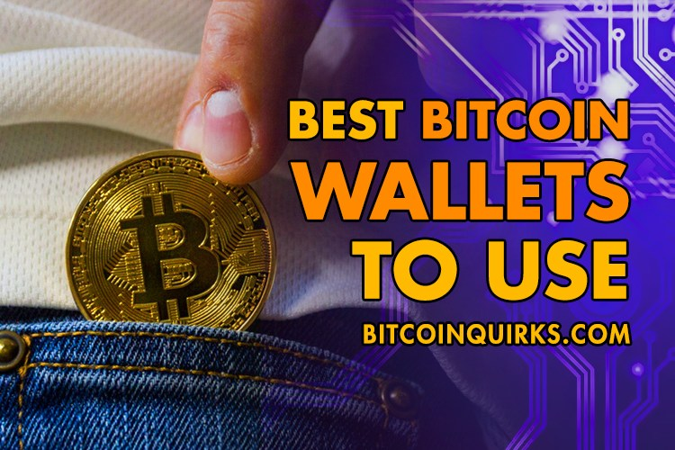 Best Bitcoin Wallets 2020