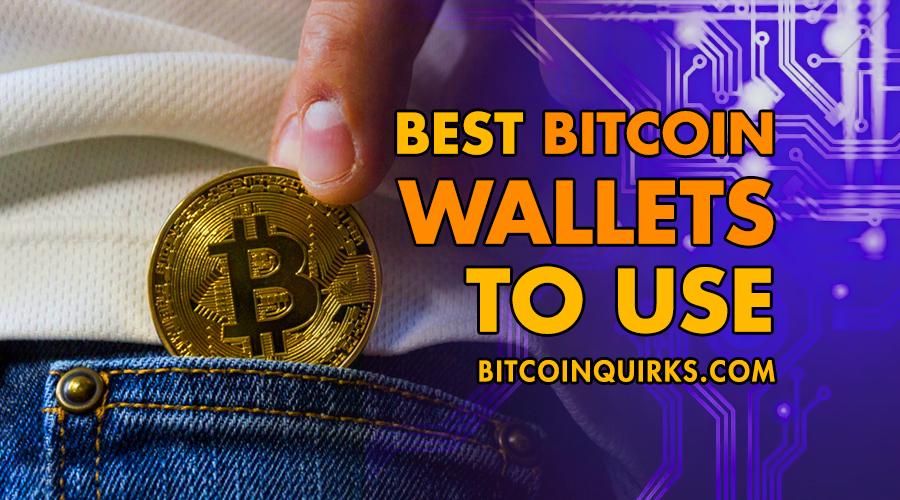 Best Bitcoin Wallets 2020