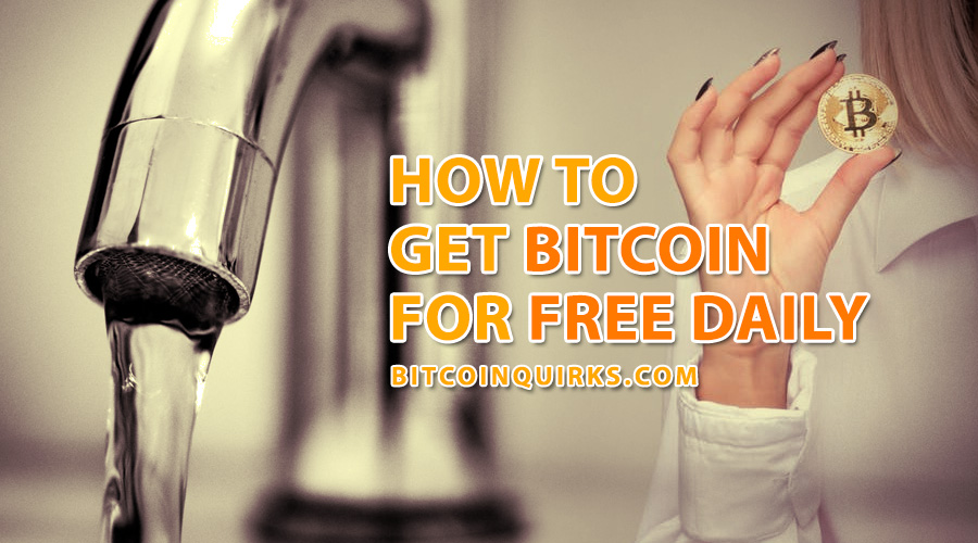 How To Get Bitcoin For Free Daily - Bitcoin Faucets