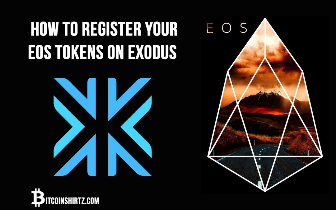 How To Register Your EOS Tokens In The Exodus Bitcoin Wallet