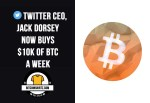 Twitter CEO, Jack Dorsey Now Buys 10K Of BTC A Week - featured image