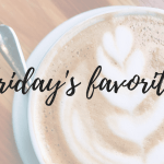 Friday's Favorites