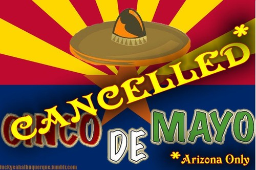 Cinco de mayo cancelled