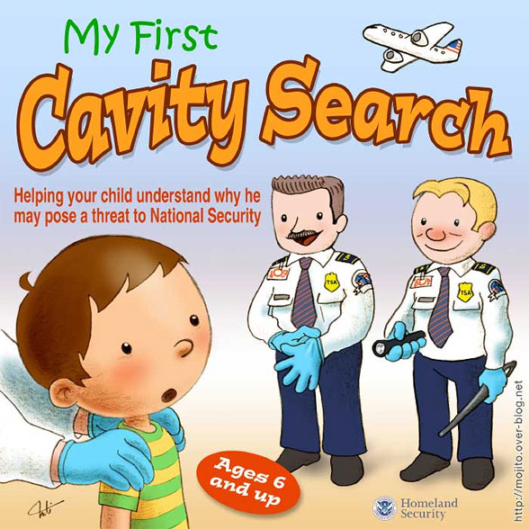 My first cavity search