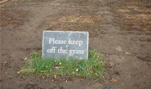 Keep off the grass