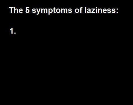 5 symptoms of laziness