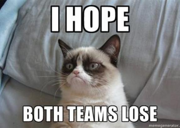 I hope both teams lose